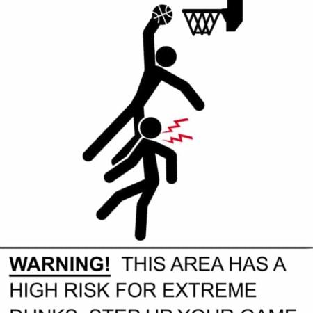 Extreme Dunk Warning Label