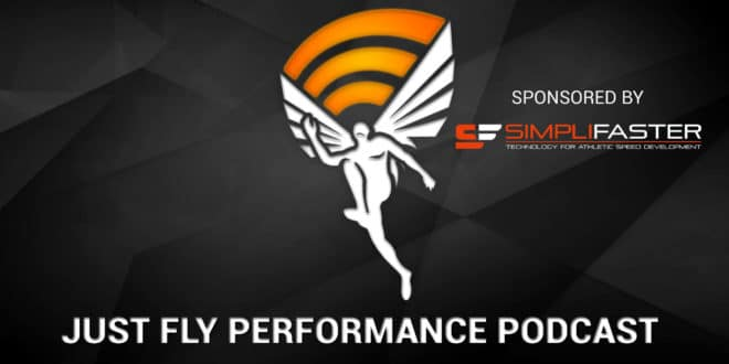 Just Fly Performance Podcast Episode 14: Boo Schexnayder