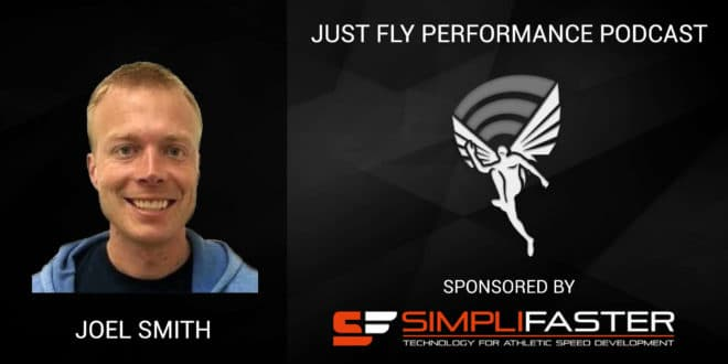 Just Fly Performance Podcast Episode 34: Joel Smith Q&A on Jump Training and Speed Development