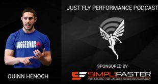 Just Fly Performance Podcast Episode 37: Quinn Henoch