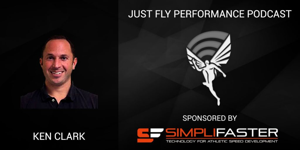 Just Fly Performance Podcast Episode #39: Dr. Ken Clark