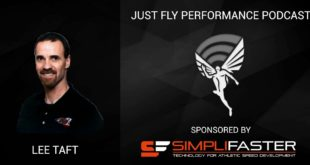 Just Fly Performance Podcast Episode #41: Lee Taft