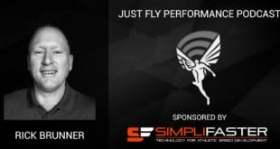Just Fly Performance Podcast Episode #57: Rick Brunner