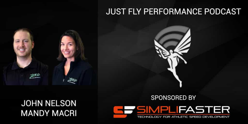 Just Fly Performance Podcast Episode 59: Mandy Macri and John Nelson
