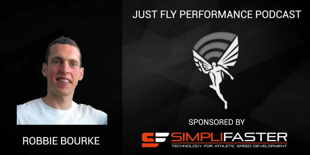 Isometrics, Periodization and Holistic Performance: Just Fly Performance Podcast Episode 68 with Robbie Bourke