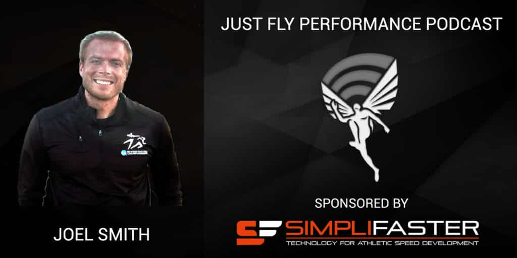 Speed Training, Feet and Fascia, Workout Setups: Q&A #4 Just Fly Performance Podcast Episode 71 with Joel Smith