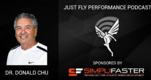 """Plyometric Methods From A Legendary Coach"": Just Fly Performance Podcast Episode 73: Dr. Donald Chu"